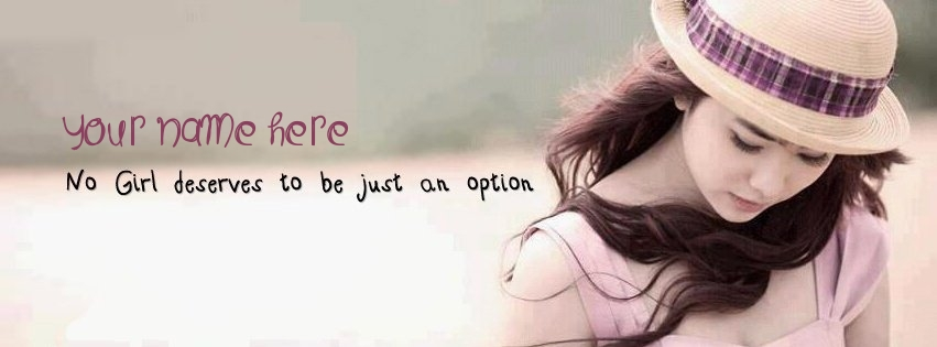 No girl deserve to be just an option