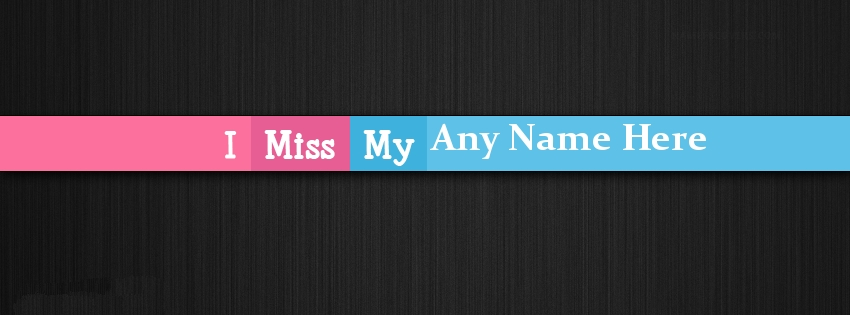 I Miss My Name