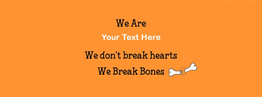 WE BREAK BONES MEMES